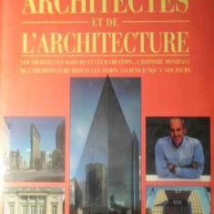 Encyclopedie Illustree Des Architectes Et De L'architecture - Dennis Sharp, 389065 - Carti Constructii
