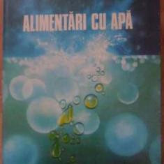 Alimentari Cu Apa - I. Pislarasu N. Rotaru M. Teodorescu, 389193 - Carti Constructii