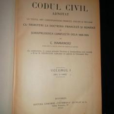 CODUL CIVIL ADNOTAT, C. Hamangiu, volumul 1 - Carte Drept civil