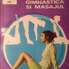 Gimnastica Si Masajul - Olga Tuduri, 388960 - Carte Medicina alternativa