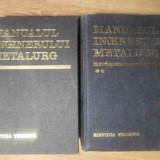 Manualul Inginerului Metalurg Vol.1-2 - Suzana Gadea Si Colab. ,388874