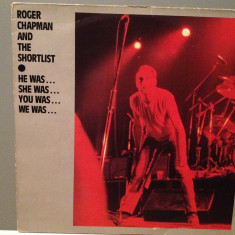 ROGER CHAPMAN - He Was/She Was - 2LP Set (1982/LINE REC/RFG) - Vinil/Impecabil, universal records
