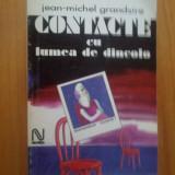 I Contacte Cu Lumea De Dincolo - Jea Michel Grandsire - Carte paranormal
