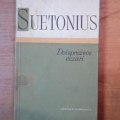DOISPREZECE CEZARI-SUETONIUS BUCURESTI 1958 - Istorie