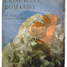 Cristalele Romaniei - Ion Micle, Marcian Bleahu - Atlas