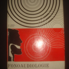 ST. GARBEA * G. COTUL - FONOAUDIOLOGIE, FIZIOLOGIA VOCII VORBITE SI CANTATE - Carte ORL