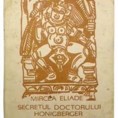 Secretul doctorului Honigberger - Mircea Eliade - Eseu