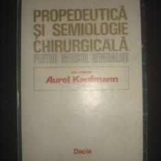 PROPEDEUTICA SI SEMIOLOGIE CHIRURGICALA PENTRU MEDICUL GENERALIST - Carte Chirurgie