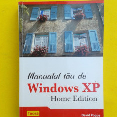 MANUALUL TAU DE WINDOWS XP David Pogue - Carte sisteme operare