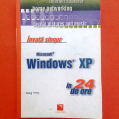 INVATA SINGUR WINDOWS XP IN 24 DE ORE Greg Perry - Carte sisteme operare