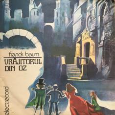 VRAJITORUL DIN OZ - Franck Baum DISC VINIL - Muzica pentru copii