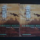 M. N. MIKLUHO MAKLAI - JURNAL DE CALATORIE 2 volume - Carte de calatorie