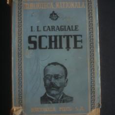 I. L. CARAGIALE - SCHITE