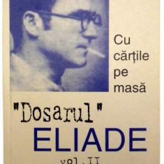 Dosarul Mircea Eliade vol. II - Eseu, Curtea Veche