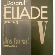 Dosarul Mircea Eliade vol. V - Eseu, Curtea Veche