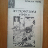 I Interpretarea Viselor - Sigmund Freud - Carte Psihologie