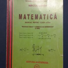 Matematica pentru Cl. a XI-a - Mircea Ganga  / R5P3S