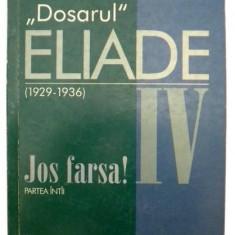Dosarul Mircea Eliade vol. IV - Eseu, Curtea Veche