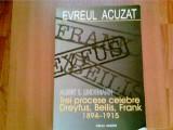 TREI PROCESE CELEBRE -DREYFUS, BEILIS, FRANK-1894 -1915 -ALBERT S. LINDEMANN