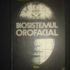 LIVIU GROSU * FELICIA PRELIPCEANU - BIOSISTEMUL OROFACIAL - Carte ORL