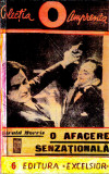 O AFACERE SENZATIONALA-GERALD MORRIS