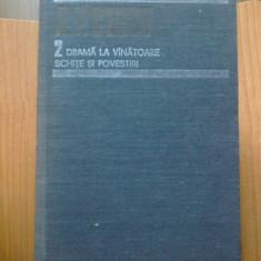 Z1 DRAMA LA VANATOARE SCHITE SI POVESTIRI A.P.Cehov Opere volumul 2, A.P. Cehov
