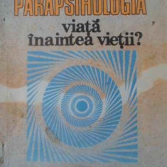 Parapsihologia Viata Inaintea Vietii? - Traian D. Stanciulescu, 389223 - Carti Budism