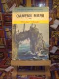 "Victor Hugo - Oamenii marii vol. II ""A4685"""