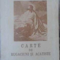 Carte De Rugaciuni Si Acatiste Trebuitoare Fiecarui Crestin - Manastirea Agapia, 389221 - Carti ortodoxe