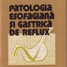 V. ANDREICA, M. ANDREICA: PATOLOGIA ESOFAGIANA SI GASTRICA DE REFLUX