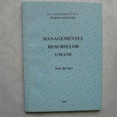 MANAGMENTUL RESURSELOR UMANE NOTE DE CURS + STUDII DE CAZ SI EXECITII - Carte Resurse umane