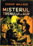 MISTERUL TRENULUI DE AUR-EDGAR WALLACE