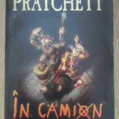In Camion Prima Carte Din Trilogia Nomilor - Terry Pratchett, 389292 - Carte Basme