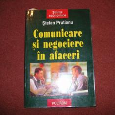 Comunicare si negociere in afaceri ~ Stefan Prutianu - Carte afaceri