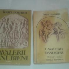 IOAN ROMAN - CAVALERII DANUBIENI Vol.1.2. - Roman istoric