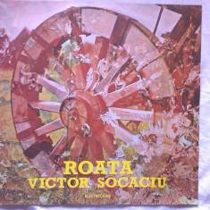 Victor Socaciu – Roata (Vinyl/LP) - Muzica Folk electrecord, VINIL