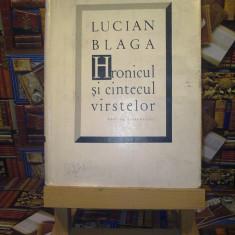"""Lucian Blaga – Hronicul si cantecul varstelor """"A4729"""""""