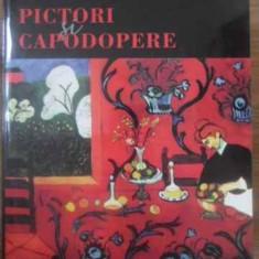 Pictori Si Capodopere Scene Din Muzeul Imaginar - Valentin Ciuca, 389464 - Album Arta