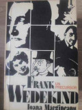 Frank Wedekind Un Precursor - Ioana Margineanu ,389515