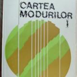 ANATOL VIERU - CARTEA MODURILOR, I (ED. MUZICALA, 1980) [dedicatie/autograf]