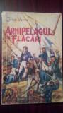 Arhipelagul in flacari-Jules Verne, 1957