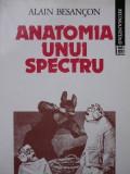 Anatomia unui spectru -Alain Besancon