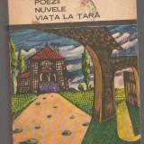 C6656 DUILIU ZAMFIRESCU - POEZII, NUVELE, VIATA LA TARA - Nuvela