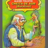 C6641 CHEITA DE AUR (BURATINO) DE ALEXEI TOLSTOI - Carte de povesti