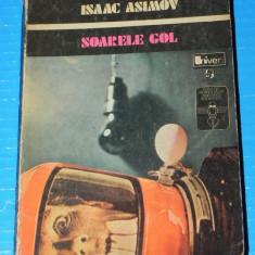 Soarele gol - Isaac Asimov (05220 - Carte SF
