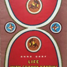 LIFE WITH GRANNY KANDIKI - Anna Garf (carte pentru copii in limba engleza) - Carte de povesti