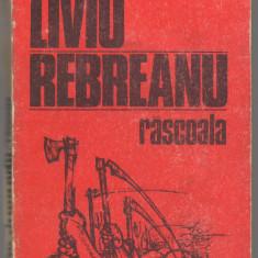 (C6622) RASCOALA DE LIVIU REBREANU - Roman, Anul publicarii: 1985