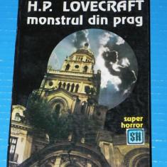 Monstrul din prag - H P Lovecraft (05235 - Carte Horror