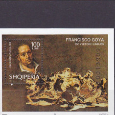 Pictura, personalitati, Goya, Albania. - Timbre straine, Nestampilat