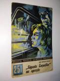 Sageata Carpatilor nu opreste - Ion Nicolae Bucur Nr. 251 Colectia povestiri SF